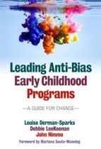 Leading Anti-Bias Early Childhood Programs