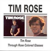 Tim Rose/ Through Rose Colored Glasses