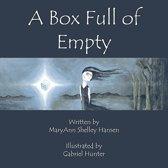 A Box Full of Empty