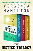 The Justice Trilogy: Dustland, Justice and Her Brothers, and The Gathering