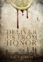Deliver Us from Honor
