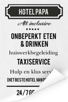 Origineel cadeau voor vader - Hotel Papa - cadeau papa met tekst Poster 120x180 cm XXL / Groot formaat!
