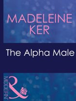 The Alpha Male (Mills & Boon Modern) (The Marriage Bargain, Book 1)