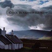 Celtic Season of Worship, Vol. 1