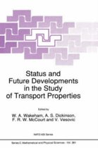 Status and Future Developments in the Study of Transport Properties