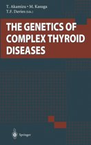 The Genetics of Complex Thyroid Diseases