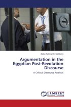 Argumentation in the Egyptian Post-Revolution Discourse