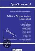 Fußball - Ökonomie einer Leidenschaft