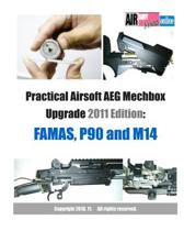 Practical Airsoft Aeg Mechbox Upgrade 2011 Edition