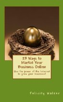 23 Ways To Market Your Business Online