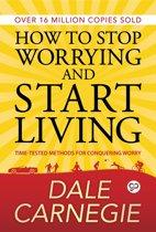 Boek cover How to Stop Worrying and start Living van Dale Carnegie (Onbekend)