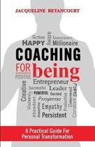 Coaching for Being: A practical guide for personal transformation
