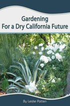 Gardening for a Dry California Future