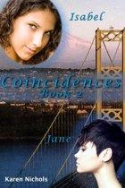 Coincidences: #2 Isabel & Jane