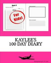 Kaylee's 100 Day Diary