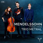 Mendelssohn Piano Trios No. 1 & 2