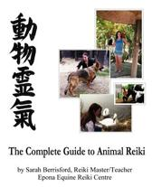 The Complete Guide to Animal Reiki