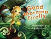 Good Morning Firefly