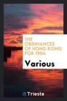 The Ordinances of Hong Kong for 1904