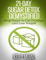 21-Day Sugar Detox Demystified