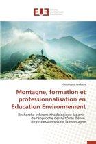 Montagne, Formation Et Professionnalisation En Education Environnement