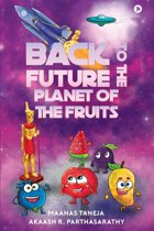 Back to the Future: Planet of the Fruits