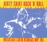 Dirty Shirt R&R