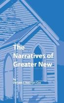 The Narratives of Greater New