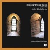Hildegard von Bingen: Lieder und Antiphons