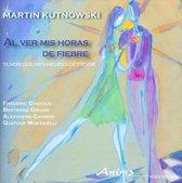 Kutnowski ; Al Ver Mis Horas De Fie