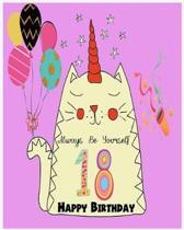 18 Happy birthday Always Be Yourself ( Blank - line Journal, Stick Photo)