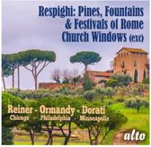 Respighi: Pines of Rome/Fountains of Rome/Feste Romane/...
