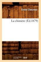 La Chim�re (�d.1879)