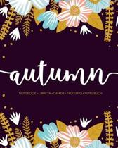 Autumn: Notebook - Libreta - Cahier - Taccuino - Notizbuch: 110 pages paginas seiten pagine: Modern Florals First Name Noteboo