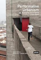 Performative Urbanism