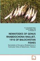 Nematodes of Genus Rhabdochona Railliet, 1916 of Balochistan Fishes