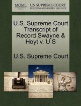 U.S. Supreme Court Transcript of Record Swayne & Hoyt V. U S