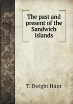 The Past and Present of the Sandwich Islands