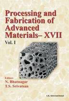 Processing and Fabrication of Advanced Materials, Two Volumes Set