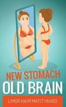 New Stomach Old Brain