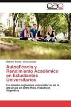 Autoeficacia y Rendimiento Academico En Estudiantes Universitarios