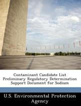 Contaminant Candidate List Preliminary Regulatory Determination Support Document for Sodium