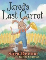 Jared's Last Carrot