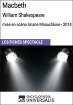 Macbeth (William Shakespeare - mise en scène Ariane Mnouchkine - 2014)