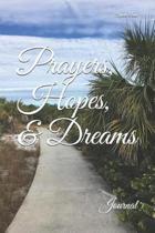 Prayers, Hopes, & Dreams