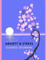 Anxiety & Stress Guided Journal