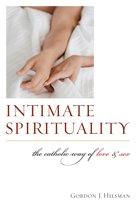Intimate Spirituality
