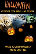 Halloween: Create New Ideas And Tricks