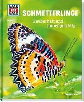 Schmetterlinge. Zauberhaft und farbenprächtig