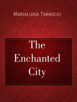 The Enchanted City